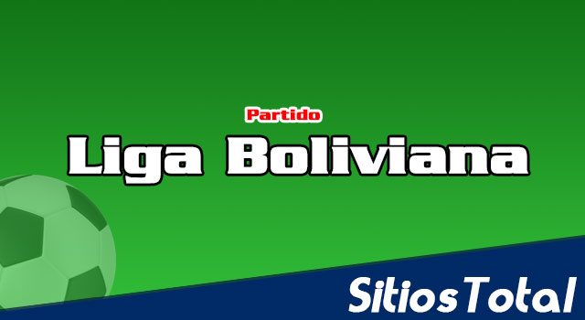 Real Potosí vs The Strongest en Vivo – Liga Boliviana – Lunes 6 de Agosto del 2018