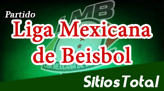 Rieleros de Aguascalientes vs Tigres de Quintana Roo en Vivo – Partido 3 – Liga Mexicana de Beisbol – Domingo 22 de Julio del 2018