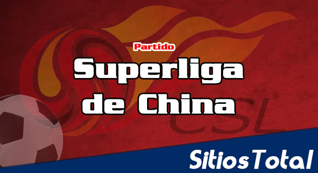Jiangsu Suning vs Shanghai SIPG en Vivo – Superliga de China – Sábado 1 de Julio del 2017