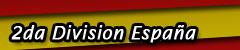 Segunda Division de la Liga Española