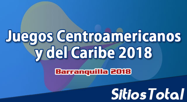 Venezuela vs Trinidad y Tobago en Vivo – Voleibol de Sala Masculino – Juegos Centroamericanos y del Caribe 2018 – Miércoles 1 de Agosto del 2018