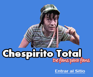Chespirito Total