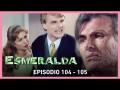 Resumen Esmeralda – Capitulo 104 – Lucio Malaver amenaza a Esmeralda con quitarle a su hijo