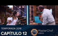 MasterChef México Capitulo 12 – Completo y Online – Domingo 6 de Enero del 2019