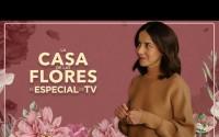 Especial de TV de La Casa de las Flores (Completo!)