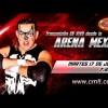 Lucha Libre CMLL de Nuevos Valores Arena México en Vivo – Martes 17 de Julio del 2018