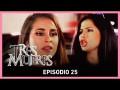 Resumen Tres Mujeres – Capitulo 25 – Fátima se enfrenta a Brenda!