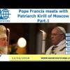 Papa Francisco se reúne con Patriarch Kirill en Vivo – Viernes 12 de Febrero del 2016