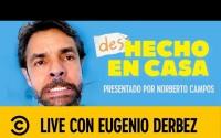 Entrevista con Eugenio Derbez en Vivo y Online – Comedy Central – #DesHechoEnCasa – Miércoles 20 de Mayo del 2020