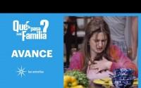 Avance Qué le pasa a mi familia? – Capitulo 3 – Miércoles 24 de Febrero del 2021