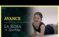 Avance La Rosa de Guadalupe – Capitulo Una niña llamada Rosalinda – Lunes 14 de Junio del 2021