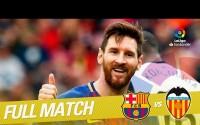 Repetición del Partido entre FC Barcelona vs Valencia CF de la LaLiga Temporada 2017/2018