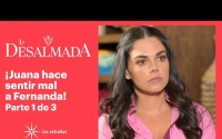 Resumen La Desalmada – Capitulo 60 – Juana y Luis tienen una discusión con Fernanda!