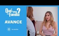 Avance Qué le pasa a mi familia? – Capitulo 74 – Jueves 3 de Junio del 2021