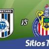 Ver Querétaro vs Chivas en Vivo – J9 Clausura 2015 – Viernes 6 de Marzo del 2015