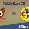 Mineros de Zacateca vs America en Vivo – Online, Por TV, Radio en Linea, MxM – AP 2016 – Copa MX