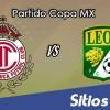 Toluca vs León en Vivo – Online, Por TV, Radio en Linea, MxM – AP 2016 – Copa MX