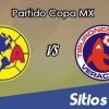América vs Veracruz en Vivo – Online, Por TV, Radio en Linea, MxM – AP 2016 – Copa MX