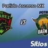 FC Juarez vs Potros UAEM en Vivo – Online, Por TV, Radio en Linea, MxM – AP 2016 – Ascenso MX