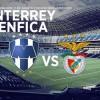 Monterrey vs Benfica en Vivo – Inauguración estadio Rayados – Domingo 2 de Agosto del 2015