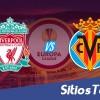 Liverpool vs Villarreal en Vivo – Vuela Semifinales Europa League – Jueves 5 de Mayo del 2016
