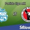 Ver Puebla vs Xolos Tijuana en Vivo – Online, Por TV, Radio en Linea, MxM – AP 2016 – Liga MX