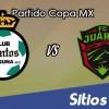 Santos vs FC Juarez en Vivo – Online, Por TV, Radio en Linea, MxM – AP 2016 – Copa MX
