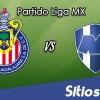 Ver Chivas vs Monterrey en Vivo – Online, Por TV, Radio en Linea, MxM – AP 2016 – Liga MX