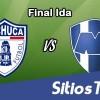 Ver Pachuca vs Monterrey en Vivo – Final Ida Clausura 2016 Liga MX – Jueves 26 de Mayo del 2016