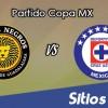 Leones Negros vs Cruz Azul en Vivo – Online, Por TV, Radio en Linea, MxM – AP 2016 – Copa MX