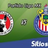 Ver Xolos Tijuana vs Chivas en Vivo – Online, Por TV, Radio en Linea, MxM – AP 2016 – Liga MX