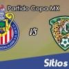 Chivas vs Jaguares en Vivo – Online, Por TV, Radio en Linea, MxM – AP 2016 – Copa MX