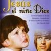 Jesús, el Niño Dios – Pelicula Completa – Ver Online
