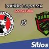 Xolos Tijuana vs FC Juarez en Vivo – Copa MX – Miércoles 15 de Agosto del 2018