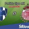Ver Monterrey vs Toluca en Vivo – Apertura 2018 de la Liga MX