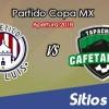 Ver Atlético San Luis vs Cafetaleros de Tapachula en Vivo – Copa MX en su Torneo de Apertura 2018