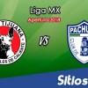 Ver Xolos Tijuana vs Pachuca en Vivo – Apertura 2018 de la Liga MX