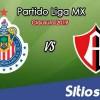 Ver Chivas vs Atlas en Vivo – Clausura 2019 de la Liga MX