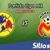 Ver América vs Monarcas Morelia en Vivo – Apertura 2018 de la Liga MX