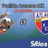 Ver Alebrijes de Oaxaca vs Atlante en Vivo – Partido de Ida Cuartos de Final – Ascenso MX en su Torneo de Apertura 2018