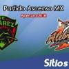 Ver FC Juarez vs Alebrijes de Oaxaca en Vivo – Ascenso MX en su Torneo de Apertura 2018