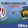Ver Atlético San Luis vs Potros UAEM en Vivo – Ascenso MX en su Torneo de Apertura 2018