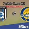 Querétaro vs Dorados de Sinaloa en Vivo – Liguilla Copa MX – Octavos de Final – Miércoles 26 de Septiembre del 2018