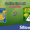 Ver Tigres vs León en Vivo – Apertura 2018 de la Liga MX