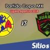 América vs FC Juarez en Vivo – Liguilla Copa MX – Octavos de Final – Martes 25 de Septiembre del 2018