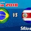 Ver Brasil vs Costa Rica en Vivo – Mundial Rusia 2018