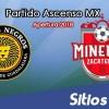 Ver Leones Negros vs Mineros de Zacatecas en Vivo – Ascenso MX en su Torneo de Apertura 2018