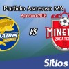Ver Dorados de Sinaloa vs Mineros de Zacatecas en Vivo – Partido de Ida Cuartos de Final – Ascenso MX en su Torneo de Apertura 2018