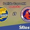 Ver Dorados de Sinaloa vs Veracruz en Vivo – Copa MX en su Torneo de Apertura 2018