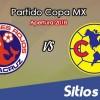 Veracruz vs América en Vivo – Copa MX – Martes 14 de Agosto del 2018